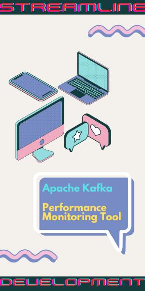 tool for apache kafka performance monitoring